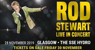 Rod Stewart Hydro 28th November 2019